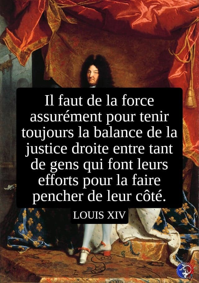 citation Louis XIV justice