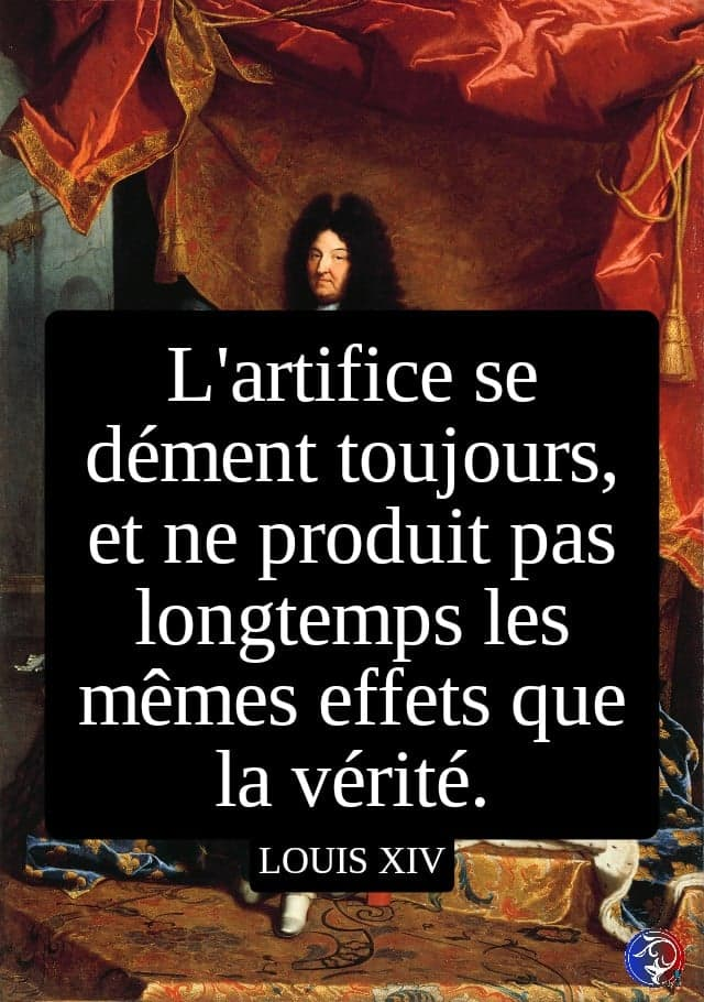 citation Louis XIV vérité